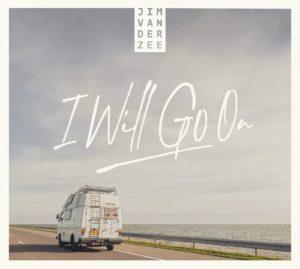 I will go on - Jim van der Zee